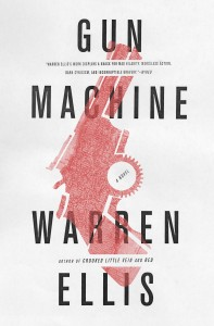 Warren Ellis' Gun Machine
